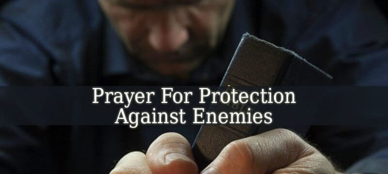 Dua For Protection From enemies, Dua For Protection From Bad Evils