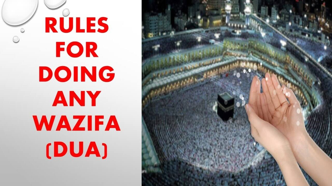 Rules of doing a wazifa